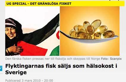 Afrikanernas fisk transporteras till Norge och förvandlas till Omega 3-kapslar.